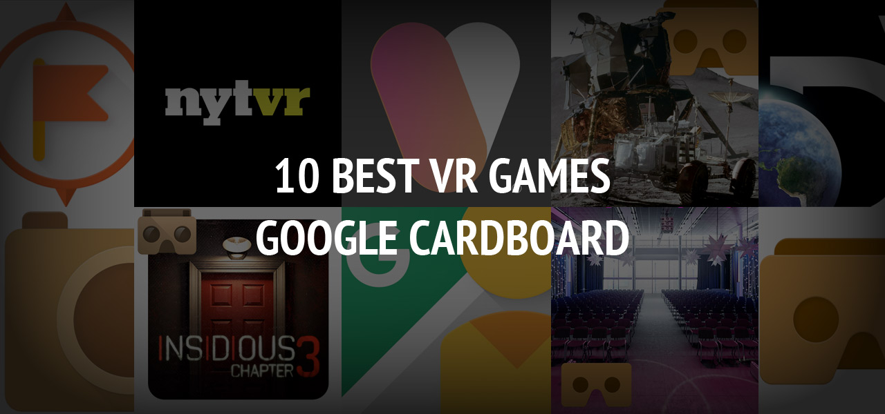 Best Cardboard VR Games